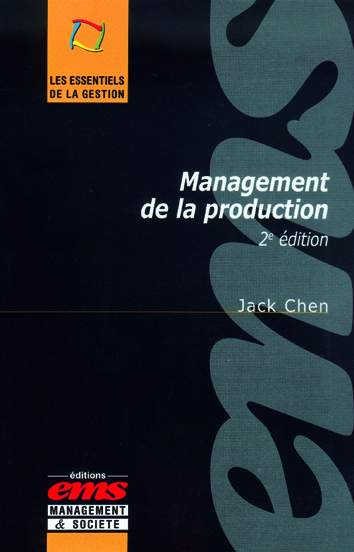 Management de la production - 2e éd de Jack CHEN aux éditions EMS