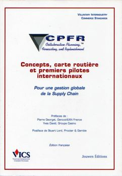 CPFR : Collaborative Planning, Forecasting and Replenishment